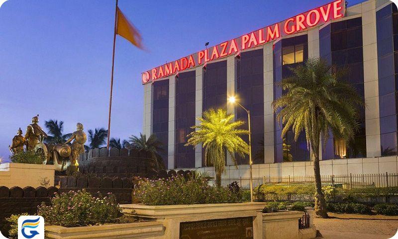 هتل رامادا پلازا پالم گروو بمبئی - قیمت هتل های 5 ستاره بمبئی